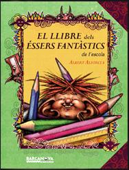 El llibre dels éssers fantàstics de l'escola
